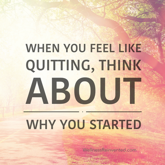 10 Inspirational Quotes For When You Feel Like Giving Up: Wellness Reinvented