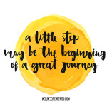 A little step may be the beginning of a great journey. Inspirati